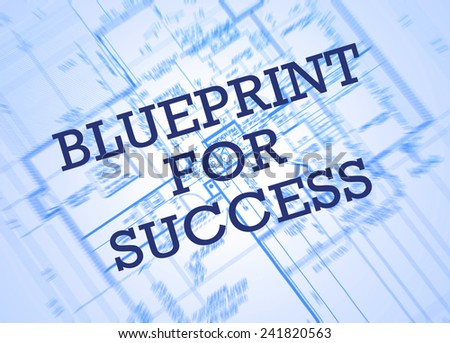 Blueprint for success concept