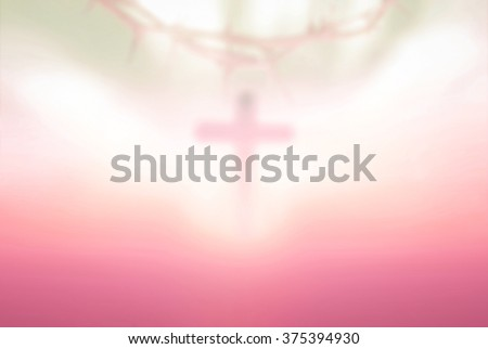 Blur cross with crown of thorn on bokeh sunset background. Eucharist Last Supper Maundy Thursday Covenant Great Sheer Mysteries Holy Week Christian Spirit Lent Trust He Is Risen Pentecost concept. - stock photo