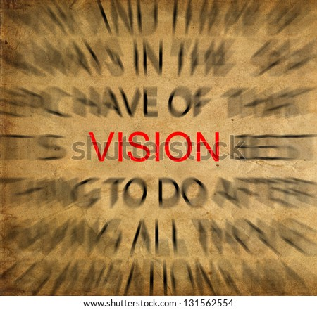 Blured text on vintage paper with focus on VISION - stock photo