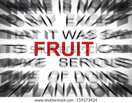 Blured text with focus on FRUIT