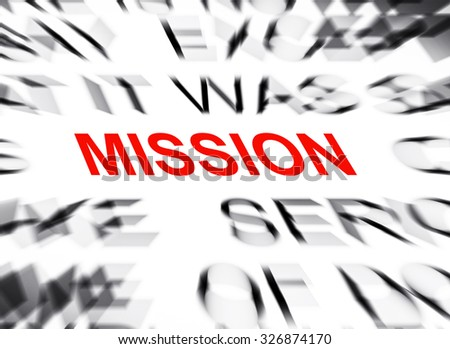 Blured text with focus on MISSION