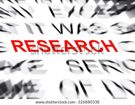 Blured text with focus on RESEARCH