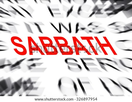Blured text with focus on SABBATH