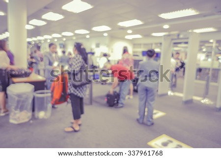 blurred  background of Security Checkpoint - Body and Luggage Scan Machine ,Security body scan- Airport Check In,vintage color - stock photo
