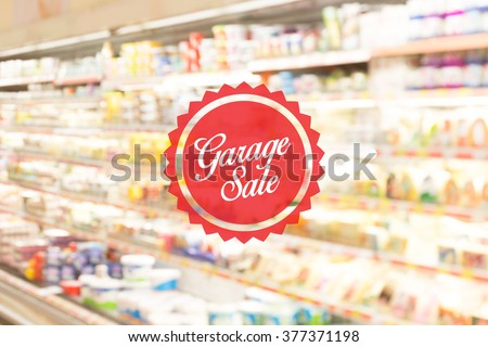 Blurred Background: Shopping at mall concept with Garage Sale label - stock photo