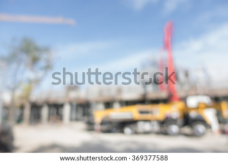 Blurred image of construction of the new building for background uses