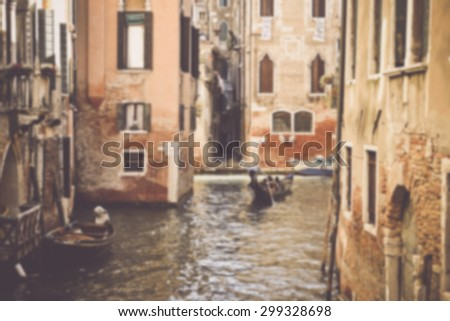 Blurred Venice Italy Canal in Retro Instagram Style Filter