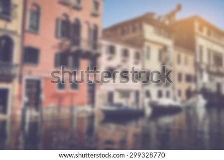 Blurred Venice Italy Canal in Retro Instagram Style Filter - stock photo