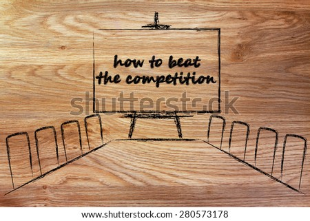 board meeting room with whiteboard and writing how to beat the competition - stock photo