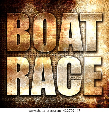 boat race, 3D rendering, metal text on rust background