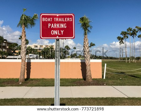 Boat Trailers Parking Only Sign