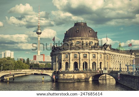 Bode Museum located on Museum Island (Museumsinsel) with river Spree and TV Tower in background, Berlin Mitte, Germany, Europe, vintage style - stock photo