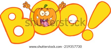 Boo Text  With Scaring Halloween Pumpkin Cartoon Mascot Character. Raster Illustration - stock photo