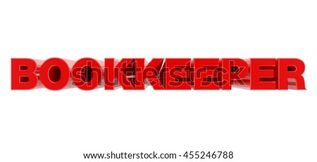 BOOKKEEPER red word on white background illustration 3D rendering - stock photo