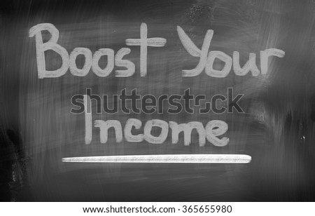 Boost Your Income Concept