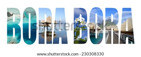 Bora bora colorful landmarks letters - stock photo