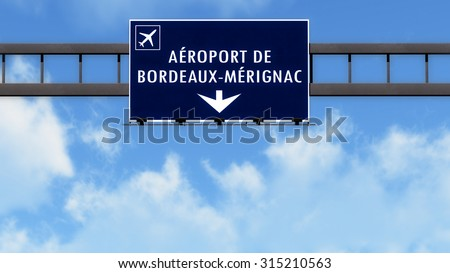 Bordeaux France Airport Highway Road Sign 3D Illustration