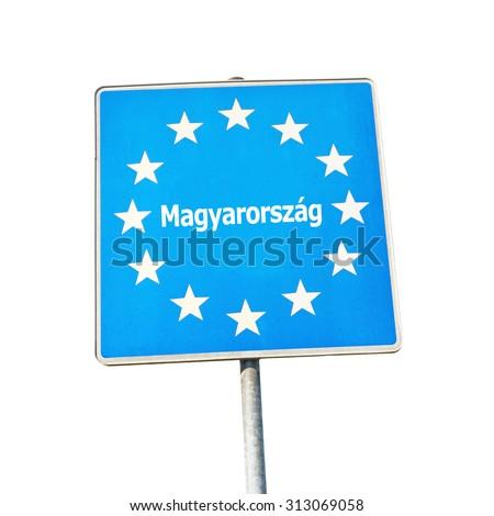 Border sign of hungary, europe - isolated on white background - stock photo