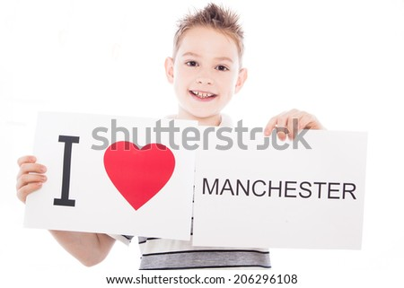 Boy with  sign I love Manchester  . Series of boy with English city signs - stock photo