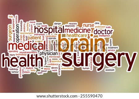 Brain surgery word cloud concept with abstract background - stock photo
