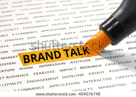 Brand talk message highlighted with marker on paper of other related words. For direction of business  marketing  strategy success concept - stock photo