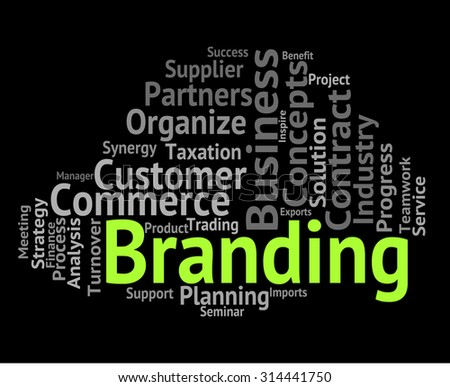 Branding Word Representing Company Identity And Brands - stock photo
