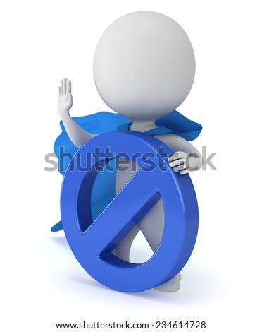 Brave superhero with blue cloak and forbidden sign. Isolated on white 3d render. Ban, web, no concept - stock photo