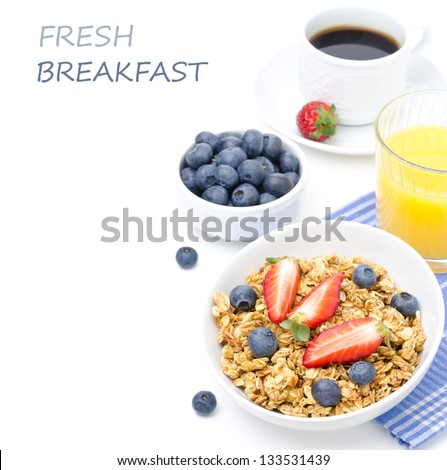 breakfast with homemade granola and fresh berries, orange juice and black coffee isolated on a white background