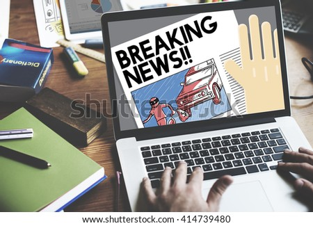 Breaking News Announce Article Information Concept  - stock photo