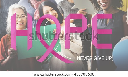 Breast Cancer Believe Hope Woman Illness Concept - stock photo
