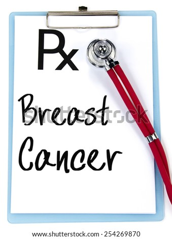 breast cancer text write on prescription - stock photo