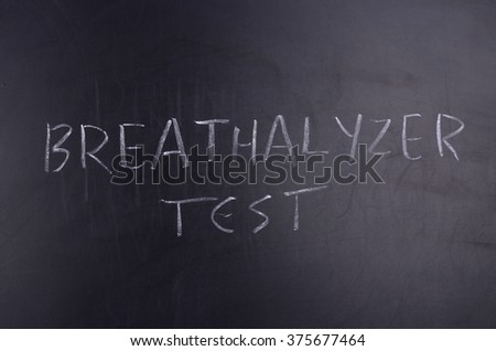 Breathalyzer Test Notice - stock photo