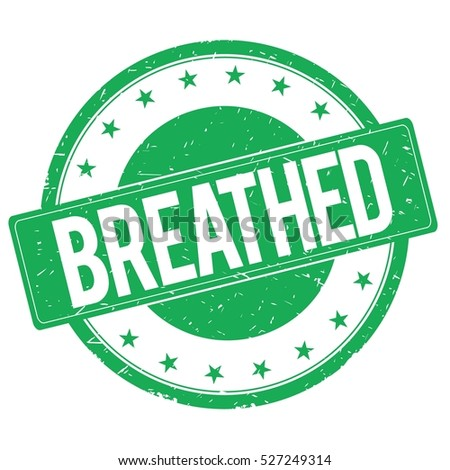 BREATHED stamp sign text word logo green.