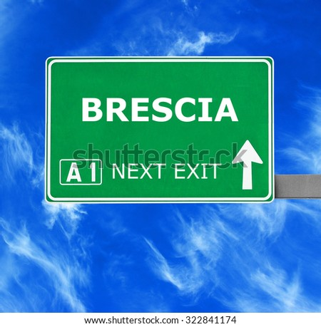 BRESCIA road sign against clear blue sky