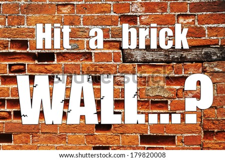 Brick wall - phrase & word series for business or sports - for mentoring or coaching success: overcoming problems, hurdles and challenges, and facing your fears. Winning and succeeding.  - stock photo