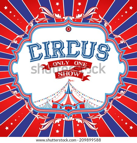 Bright circus poster with place for text. Raster version. - stock photo
