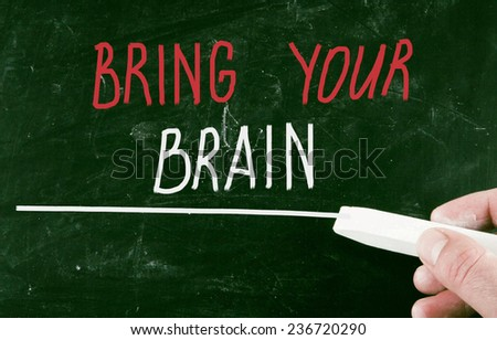 bring your brain - stock photo