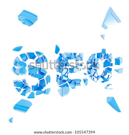 Broken SEO as word crashed into small pieces isolated on white