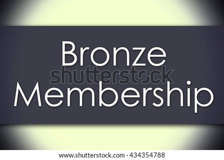 Bronze Membership - business concept with text - horizontal image - stock photo