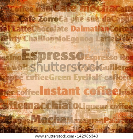 Brown abstract grunge background with types of coffee - stock photo