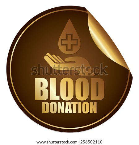Brown and Gold Metallic Blood Donation Sticker, Icon or Label Isolated on White Background  - stock photo
