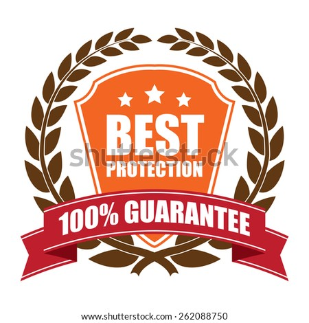 Brown and Orange Best Protection 100% Guarantee Shield, Wheat Laurel Wreath, Ribbon, Label, Sticker or Icon Isolated on White Background - stock photo