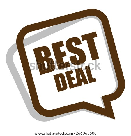 brown best deal speech bubble, speech balloon, sticker, sign, icon, label isolated on white - stock photo