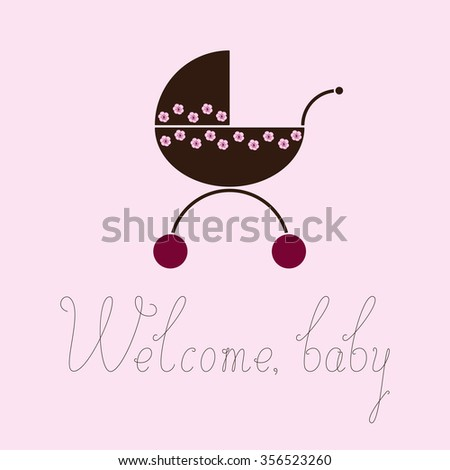 Brown colored pram decorated with pink flowers with cherry colored wheel and calligraphic lettering Welcome baby isolated on pink background. Logo template, design element - stock photo