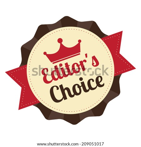 Brown Editor's Choice on Vintage Badge, Icon , Sticker Isolated on White