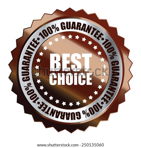 brown metallic best choice 100% guarantee icon, tag, label, badge, sign, sticker isolated on white  - stock photo