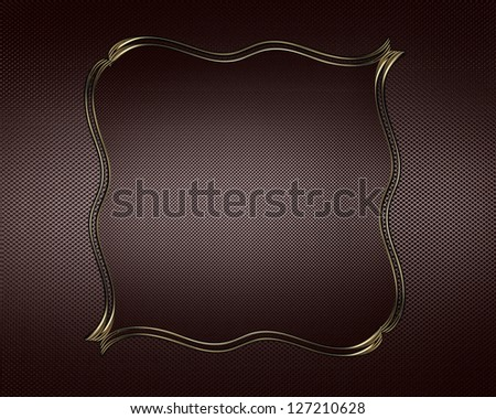 Brown name plate with gold ornate edges, on brown background