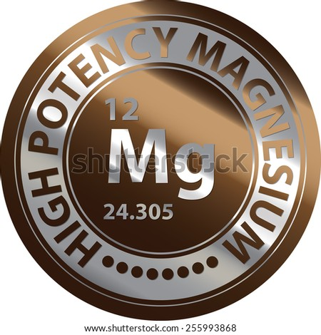 Brown Silver Metallic Circle High Potency Magnesium Icon, Label, Banner, Tag or Sticker Isolated on White Background  - stock photo