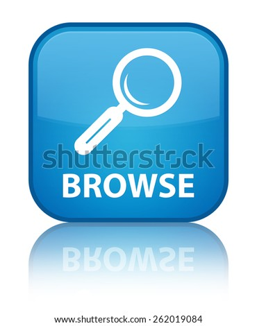 Browse cyan blue square button - stock photo