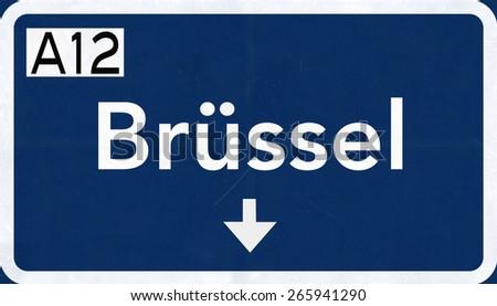 Brussel Belgium Highway Road Sign - stock photo